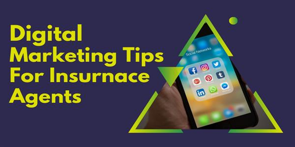 4 Simple & Affordable Digital Marketing Tips For Insurance Agents